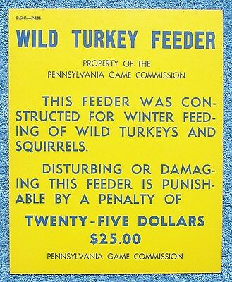 "Pa Pennsylvania Game Commission 1980'S PAPER 8"" x 10"" Wild Turkey Feeder Sign"