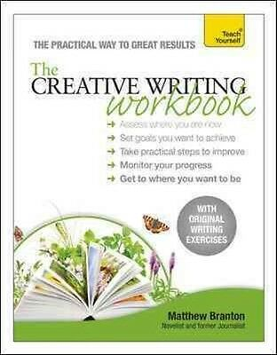 The Creative Writing Workbook by Matthew Branton Paperback Book (English)