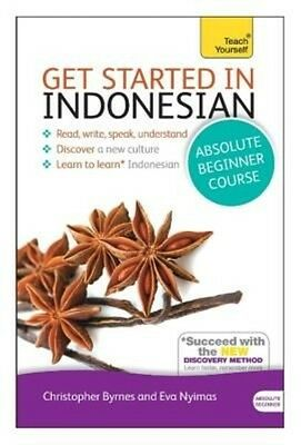 Get Started in Beginner's Indonesian (Learn Indonesian with Teach Yourself) by S