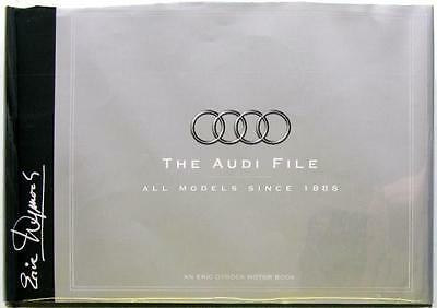 The Audi File All Models Since 1888 - Eric Dymock Isbn:0951875078 Car Book