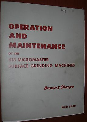 Brown & Sharpe 618 Micromaster Grinder Operation and Maintenance Book