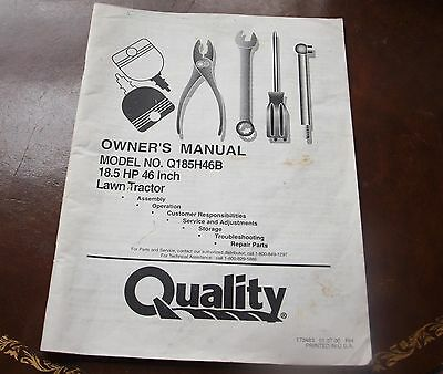 Quality Lawn Tractor Owner's Manual 18.5 HP 46 Inch Model # Q185H46B