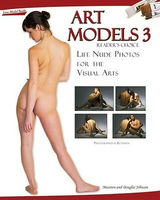 Art Models 3: Life Nude Photos for the Visual Arts [With CDROM] by Maureen Johns
