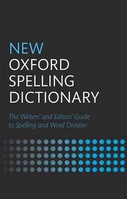 New Oxford Spelling Dictionary by Oxford Author (English)