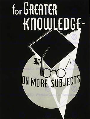 ADVERT FOR GREATER KNOWLEDGE ON MORE SUBJECTS USE YOUR LIBRARY MORE PRINT CC249