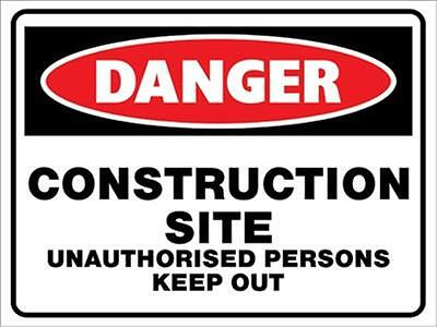 Danger Construction Site Keep Out Sign - 300 X 200Mm - Corflute