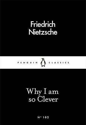 Why I Am so Clever by Friedrich Nietzsche (English) Paperback Book Free Shipping