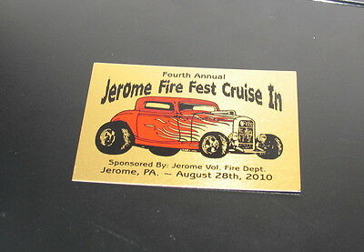 Auto Show Dash Plaque 4Th Annual Jerome Pa Fire Fest Cruise In Car Show 2010