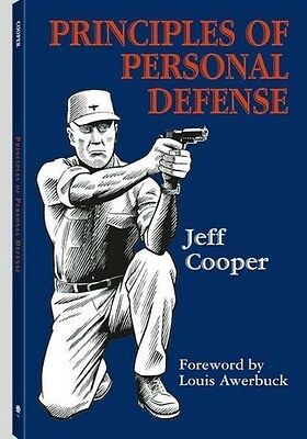 Principles of Personal Defense by Jeff Cooper Paperback Book (English)