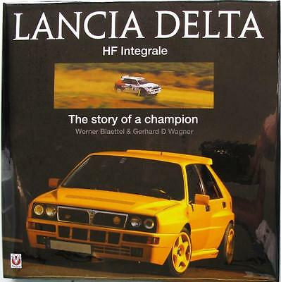 Lancia Delta Hf Integrale: The Story Of A Champion - Isbn:9781845841324 Book