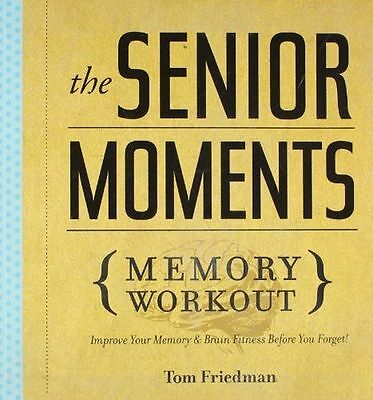 Senior Moments Memory Workout, The - 1402774109