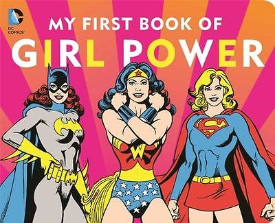DC Super Heroes: My First Book of Girl Power - 1941367038