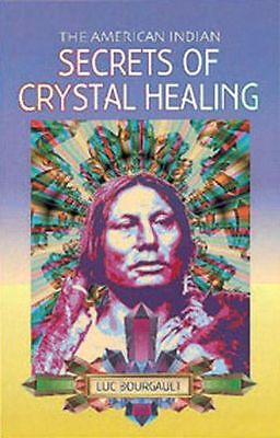 The American Indian Secrets of Crystal Healing - 0572022638