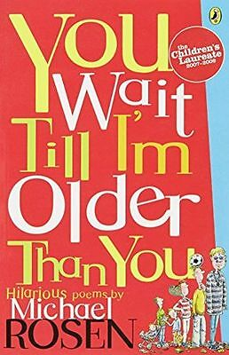 You Wait Till I'm Older Than You! (Puffin Poetry) - 0140380140