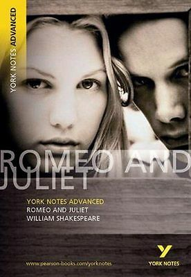 Romeo and Juliet: York Notes Advanced: William Shakespeare - 0582823072