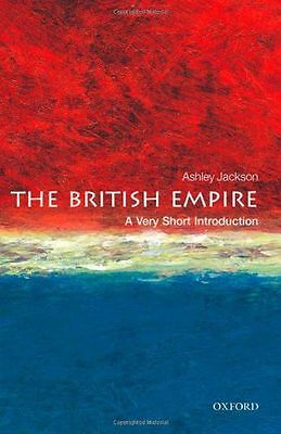 The British Empire: A Very Short Introduction (Very Short - 0199605416