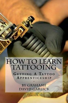 How To Learn Tattooing: Getting A Tattoo Apprenticeship - 1503214826