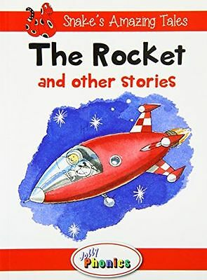 The Rocket and Other Stories: Jolly Phonics Readers (Snake's - 1844144194