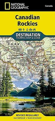 Canadian Rockies Destination Guide Map: Destination Map by National Geographic M
