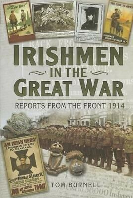 Irishmen in the Great  War by Tom Burnell Hardcover Book (English)