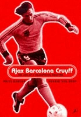 Ajax, Barcelona, Cruyff by Frits Barend Paperback Book (English)