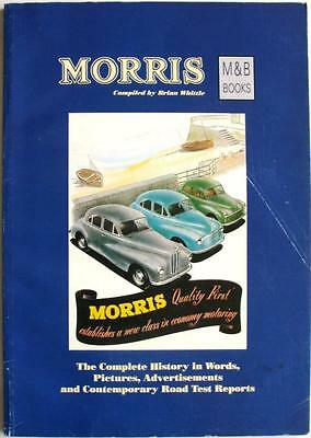 The Morris Story The Complete History In Words, Pictures, Advertisements - Book