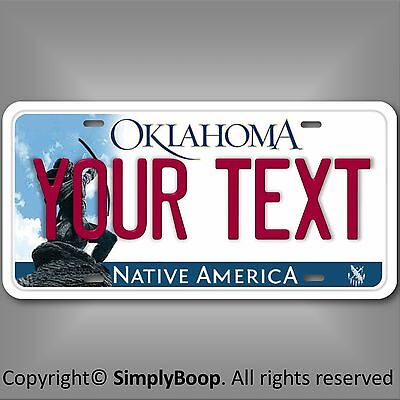 Oklahoma Any Your Text Custom Personalized  Aluminum License Plate Tag New Cool!