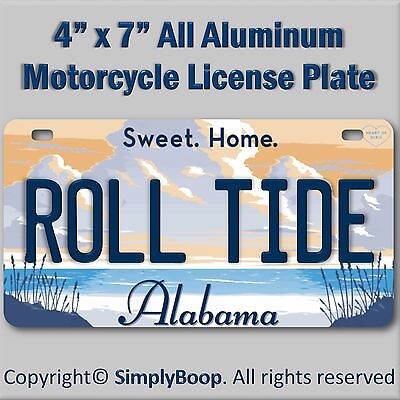 Sweet Home Alabama Roll Tide Aluminum Motorcycle License Plate Tag New Cool!
