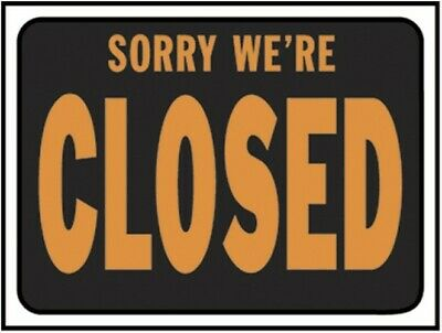 Sign Sorry We Are Closed Plast,No 3018,  Hy-Ko Prod Co,PK10
