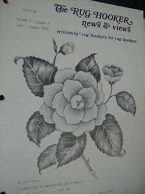 Rug Hooker News & Views July/August 1976 Magazine Camellias/Silhouettes Of Washi
