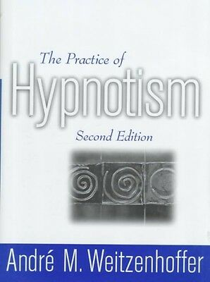 The Practice of Hypnotism by Andre M. Weitzenhoffer Paperback Book (English)
