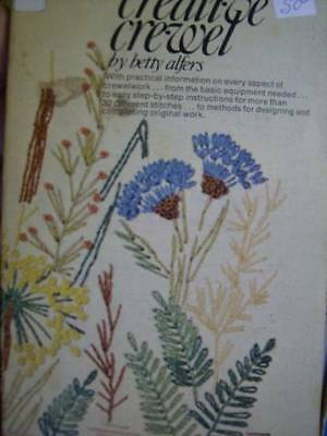 Creative Crewel Embroidery Book- Betty Alfers, Paperback, 1970