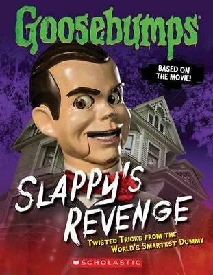 Goosebumps the Movie: Slappy's Revenge: Twisted Tricks from the World's Smartest