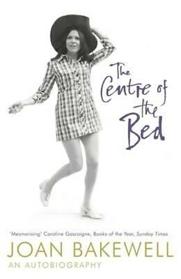 The Centre of the Bed by Joan Bakewell Paperback Book