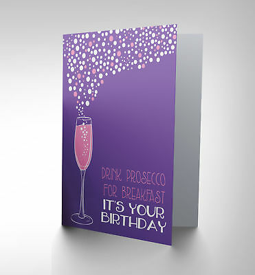 Greetings Card Birthday Gift Birthday Prosecco Friend Cp2806