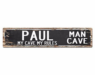CPMC-0013 PAUL/'S MAN CAVE Rustic Chic Tin Sign Man Cave Decor Gift Ideas
