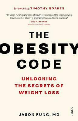 The Obesity Code: Unlocking the Secrets of Weight Loss by Jason Fung Paperback B