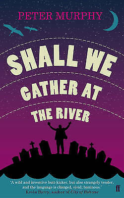 Shall We Gather at the River, Murphy, Peter, New