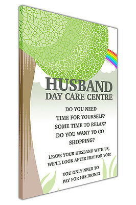 Husband Day Care Centre Funny Quote on Framed Canvas Wall Prints Art Pictures