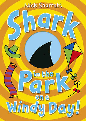 Nick Sharratt - Shark in the Park on a Windy Day! (Paperback) 9780552573108
