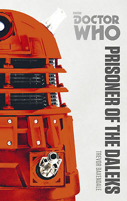 Doctor Who: Prisoner of the Daleks: The Monster Collection Edition (Paperback)