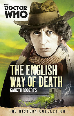 Doctor Who: The English Way of Death: The History Collection (Paperback)