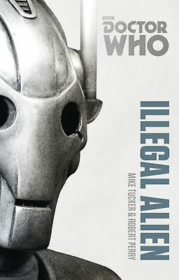 Doctor Who: Illegal Alien: The Monster Collection Edition (Paperback)