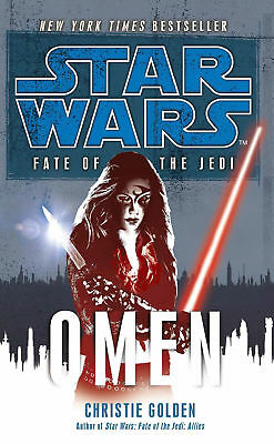 Christie Golden - Star Wars: Fate of the Jedi - Omen (Paperback) 9780099542728