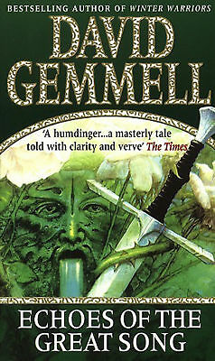 David Gemmell - Echoes Of The Great Song: Heroic Fantasy (Paperback)