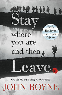 John Boyne - Stay Where You Are And Then Leave (Paperback) 9780552570589