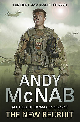 Andy McNab - The New Recruit: Liam Scott Book 1 (Paperback) 9780552566254