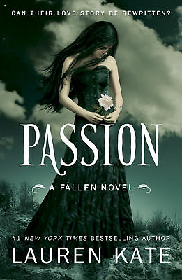 Lauren Kate - Passion: Book 3 of the Fallen Series (Paperback) 9780552561792
