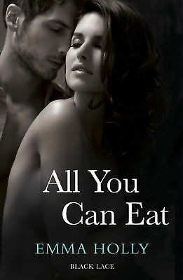 Emma Holly - All You Can Eat (Paperback) 9780352346872