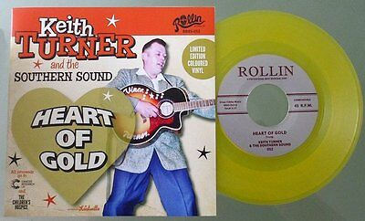 "KEITH TURNER / FRETTONES - GOLD VINYL 45 ""HEART OF GOLD"" b/w LIFE GOES ON. HEAR"